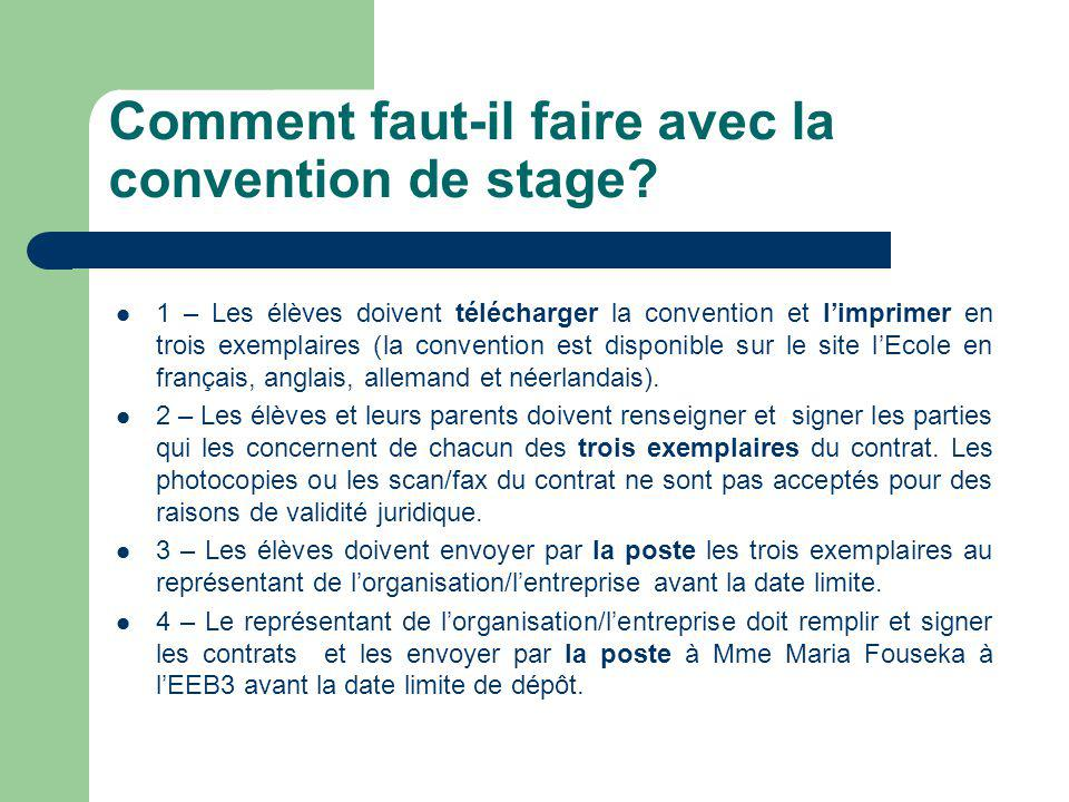 Comment faut-il faire avec la convention de stage
