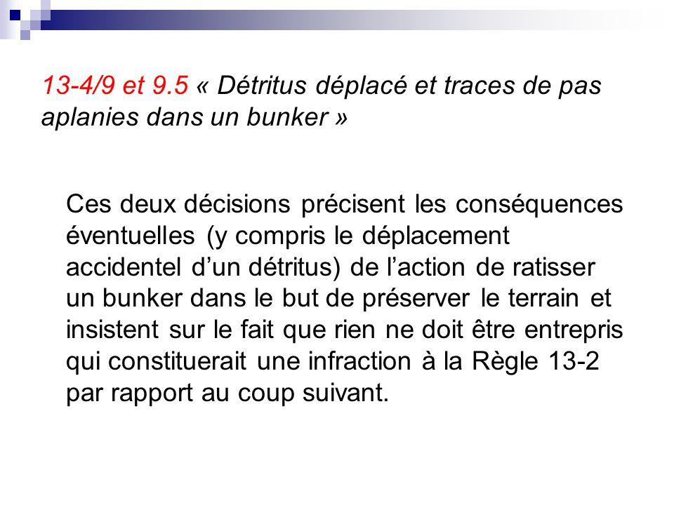 13-4/9 et 9.5 « Détritus déplacé et traces de pas aplanies dans un bunker »