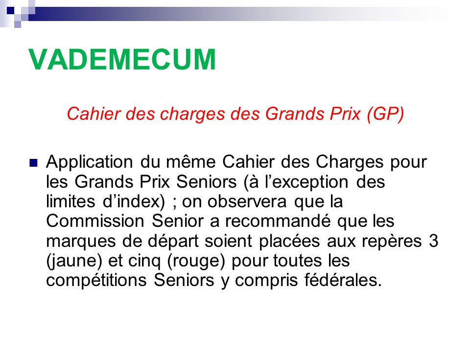 Cahier des charges des Grands Prix (GP)