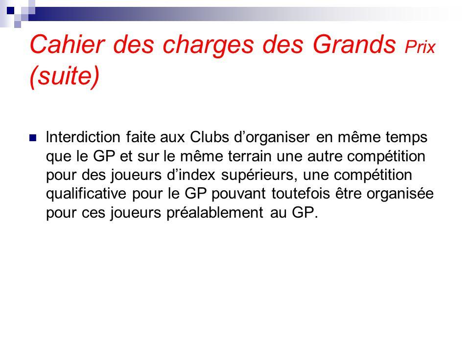 Cahier des charges des Grands Prix (suite)