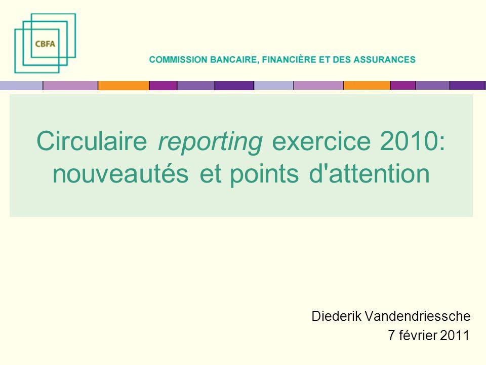 Circulaire reporting exercice 2010: nouveautés et points d attention