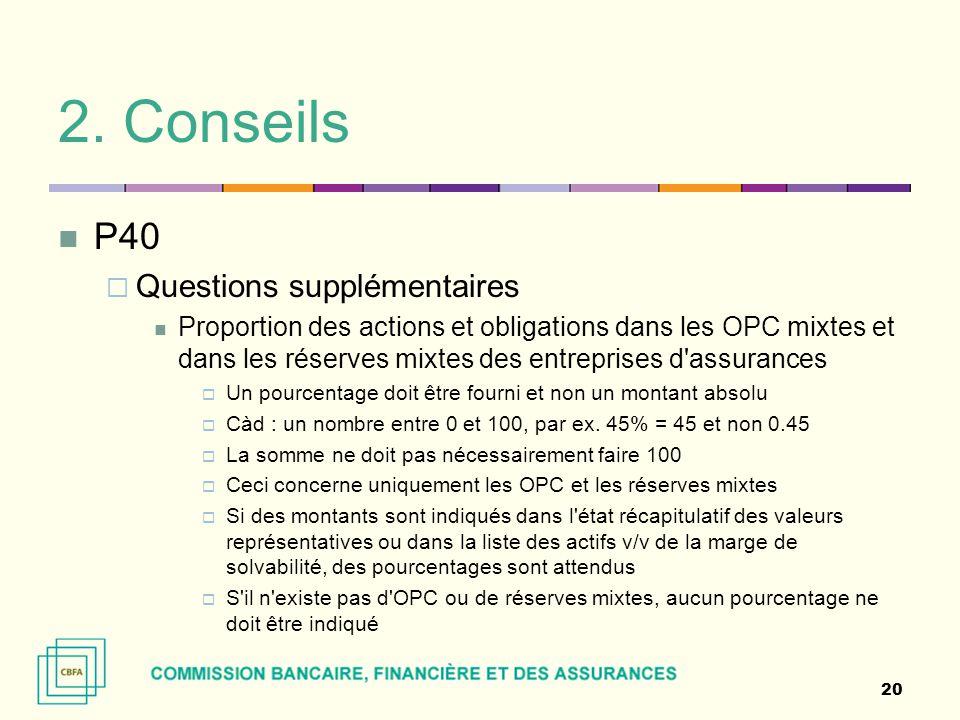 2. Conseils P40 Questions supplémentaires