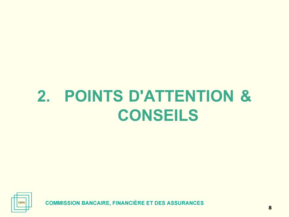 Points d attention & conseils