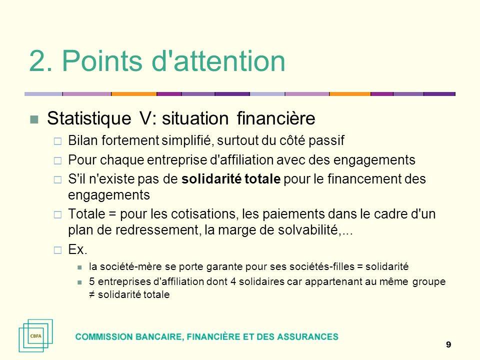 2. Points d attention Statistique V: situation financière