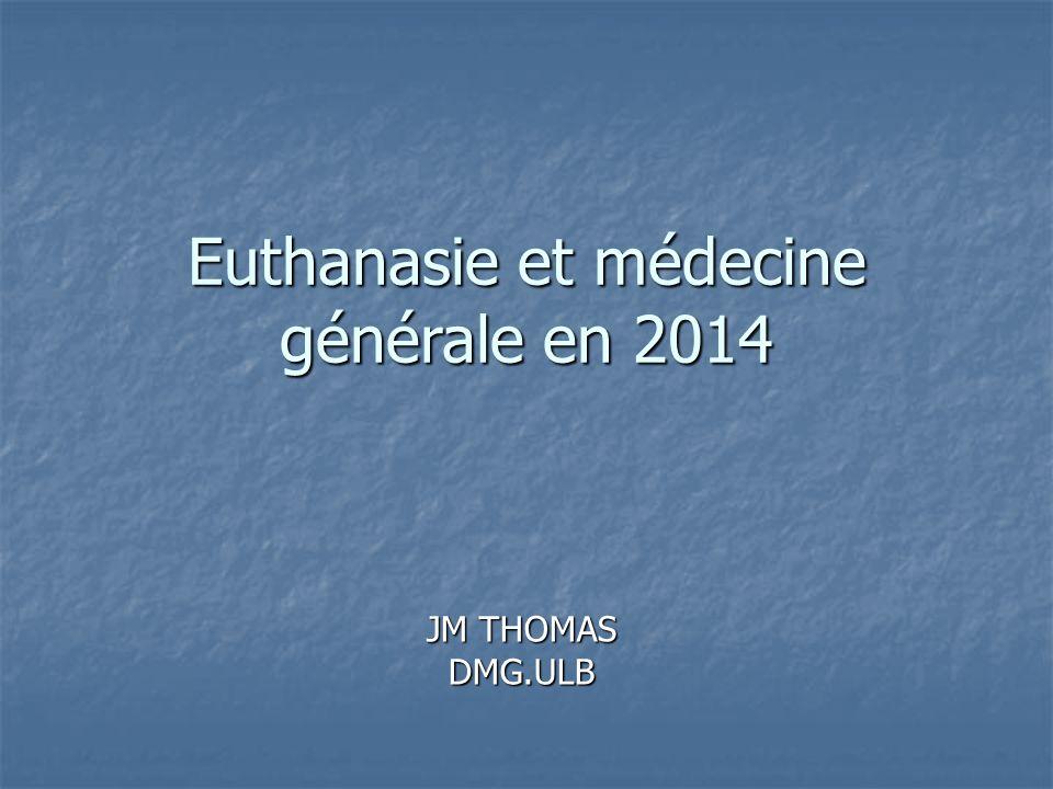 Euthanasie et médecine générale en 2014
