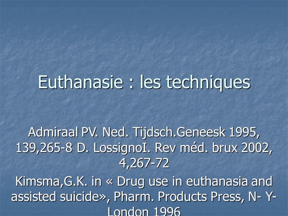 Euthanasie : les techniques