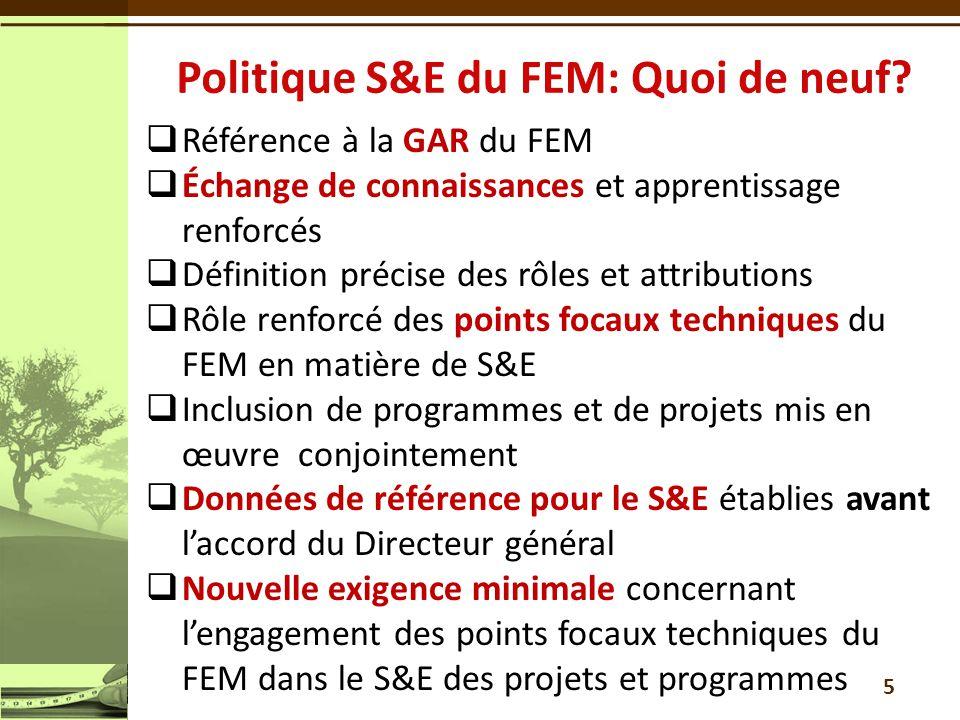 Politique S&E du FEM: Quoi de neuf