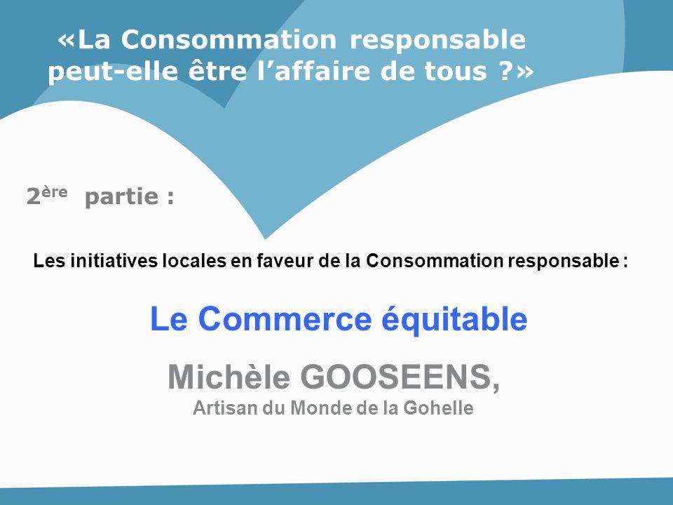 Le Commerce équitable Michèle GOOSEENS,