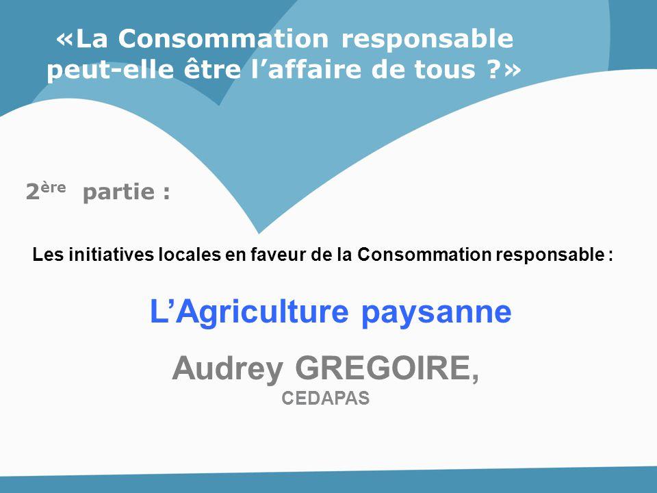 L'Agriculture paysanne Audrey GREGOIRE,