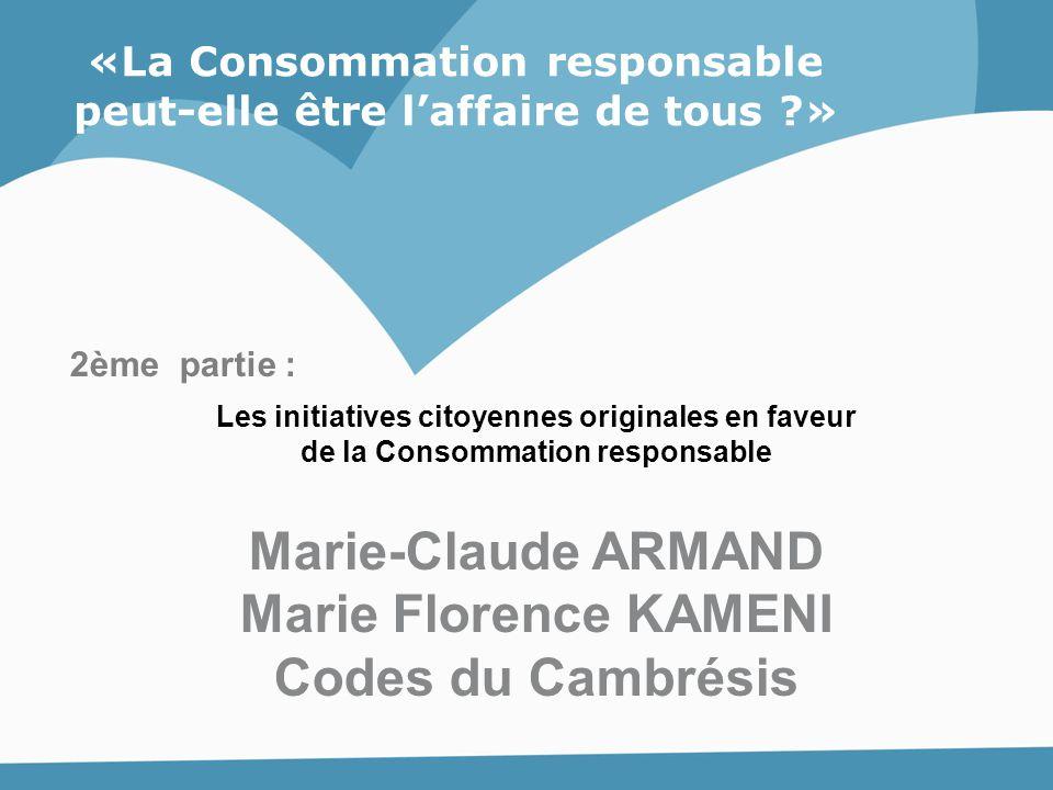 Marie-Claude ARMAND Marie Florence KAMENI Codes du Cambrésis