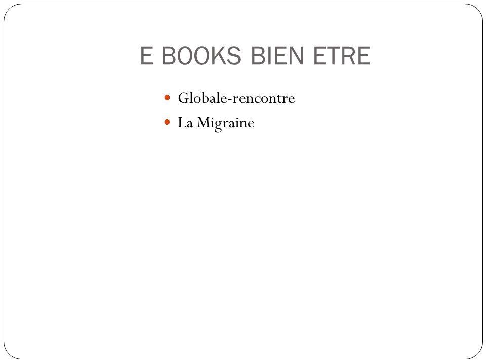 E BOOKS BIEN ETRE Globale-rencontre La Migraine