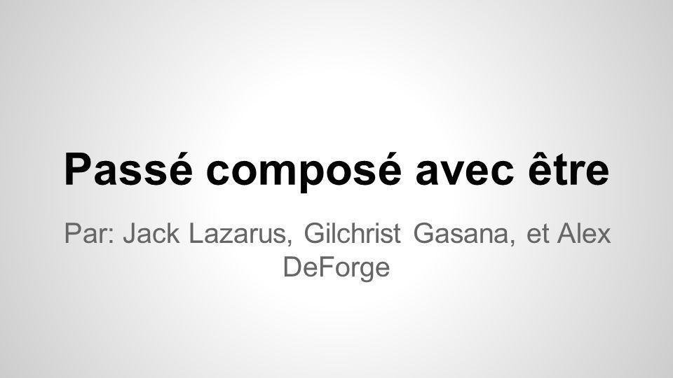 Les verbes qui sont conjugués avec être au passé composé: