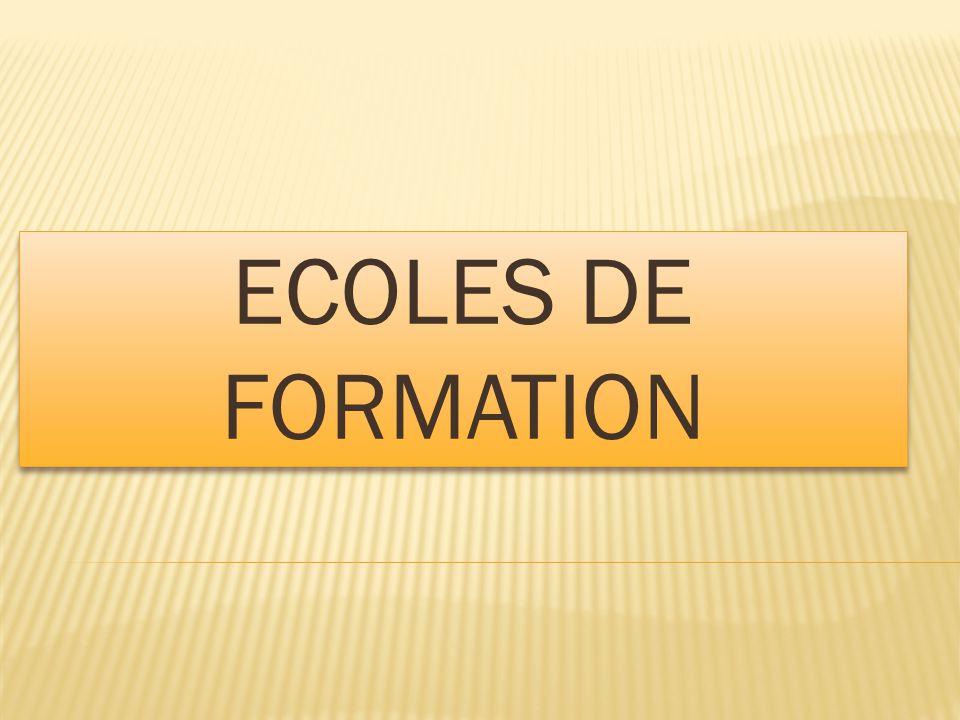 ECOLES DE FORMATION