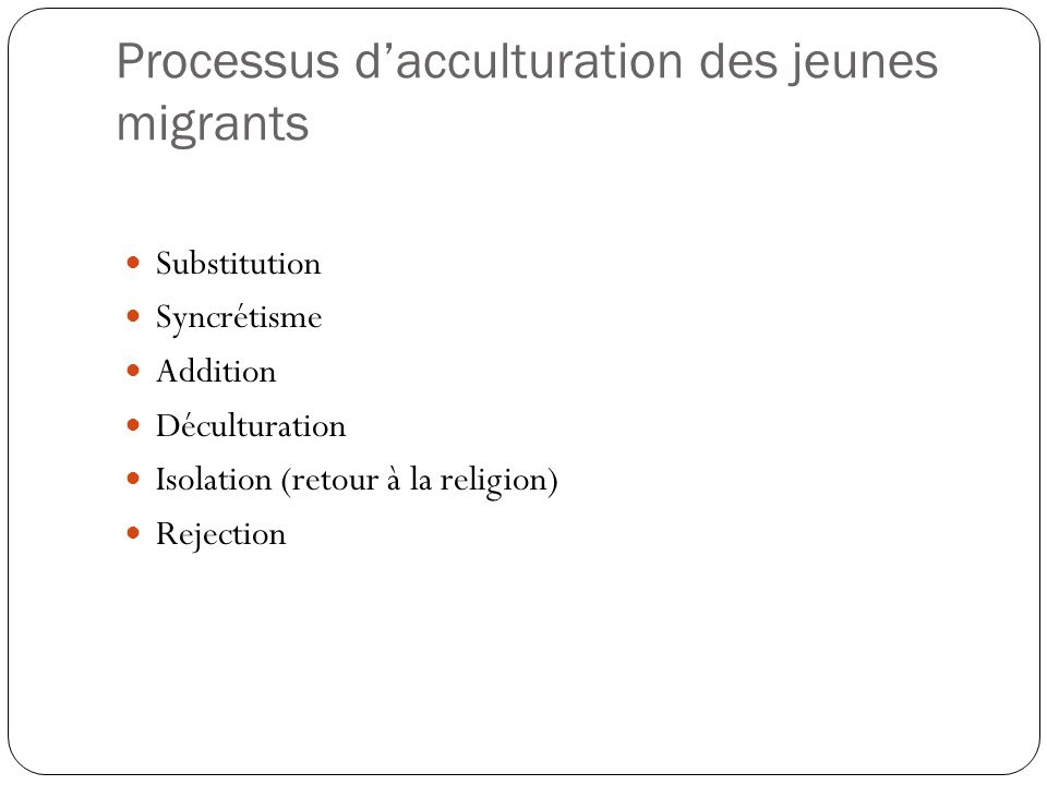 Processus d'acculturation des jeunes migrants