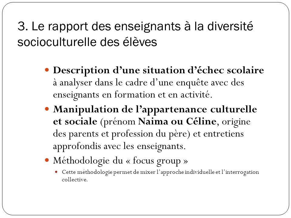 3. Le rapport des enseignants à la diversité socioculturelle des élèves