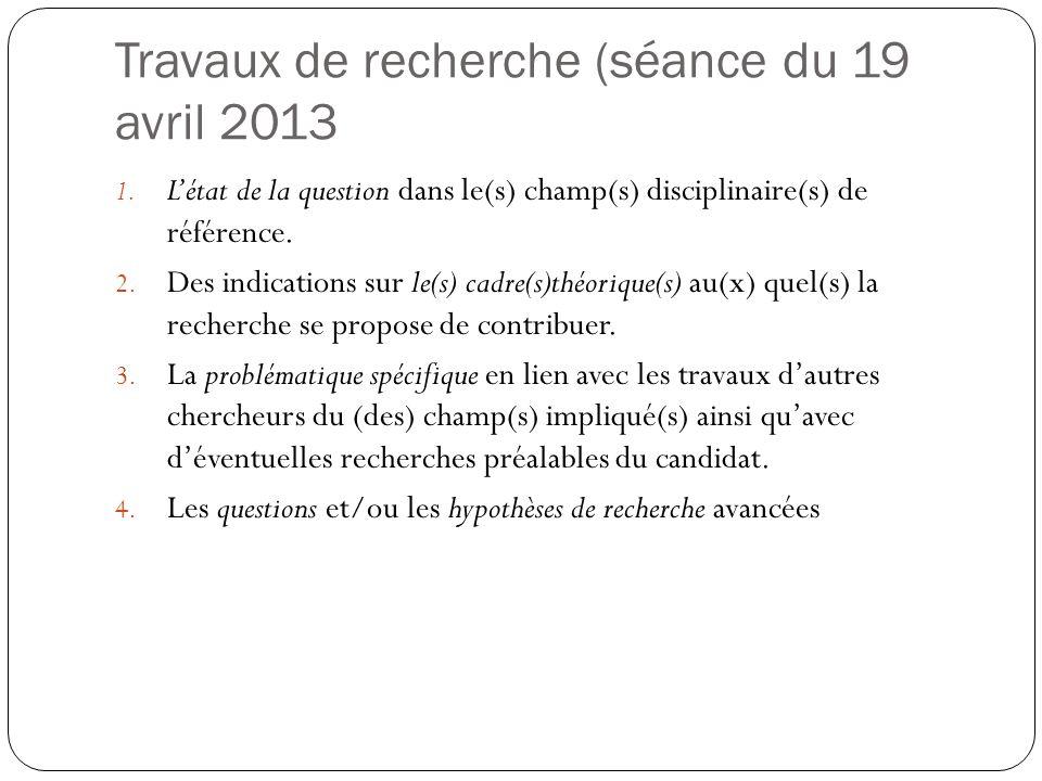 Travaux de recherche (séance du 19 avril 2013