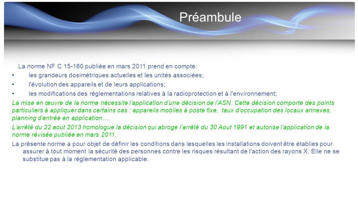 Préambule La norme NF C 15-160 publiée en mars 2011 prend en compte: