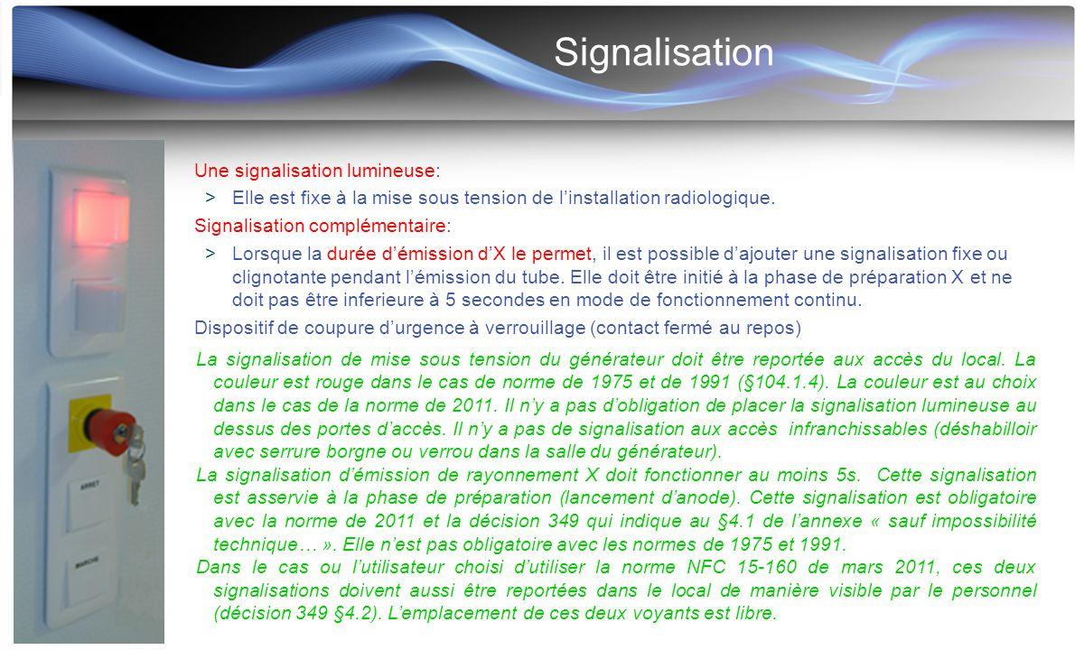 Signalisation Une signalisation lumineuse: