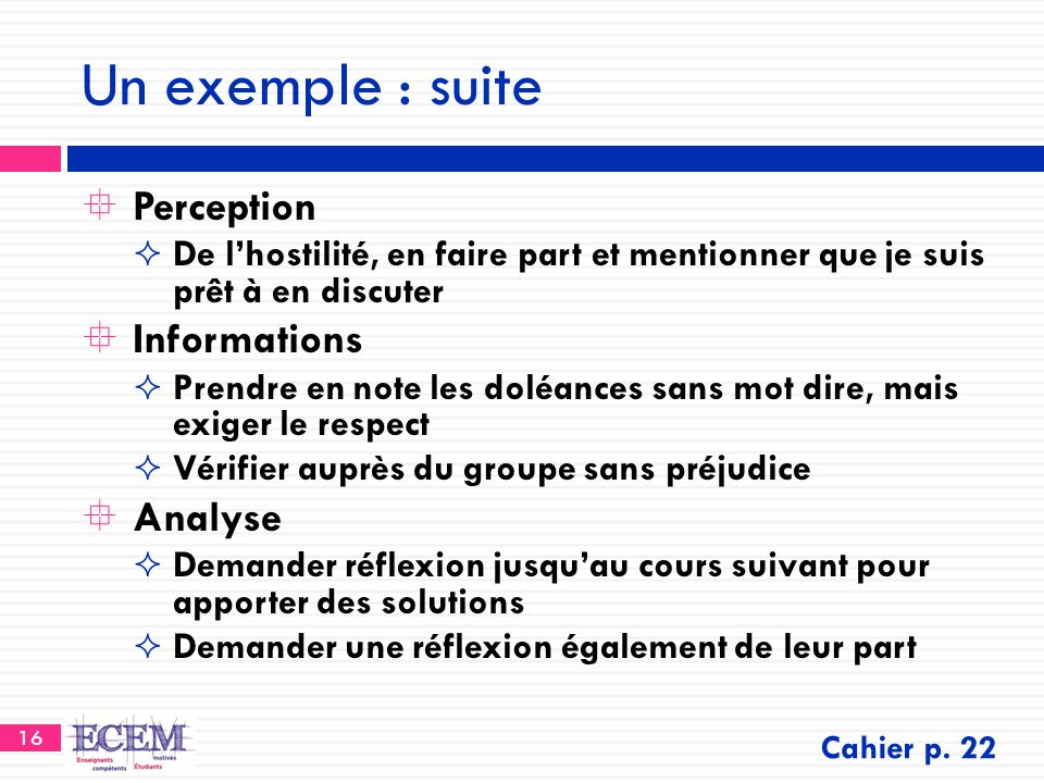 Un exemple : suite Perception Informations Analyse