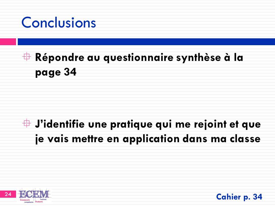 Conclusions Répondre au questionnaire synthèse à la page 34