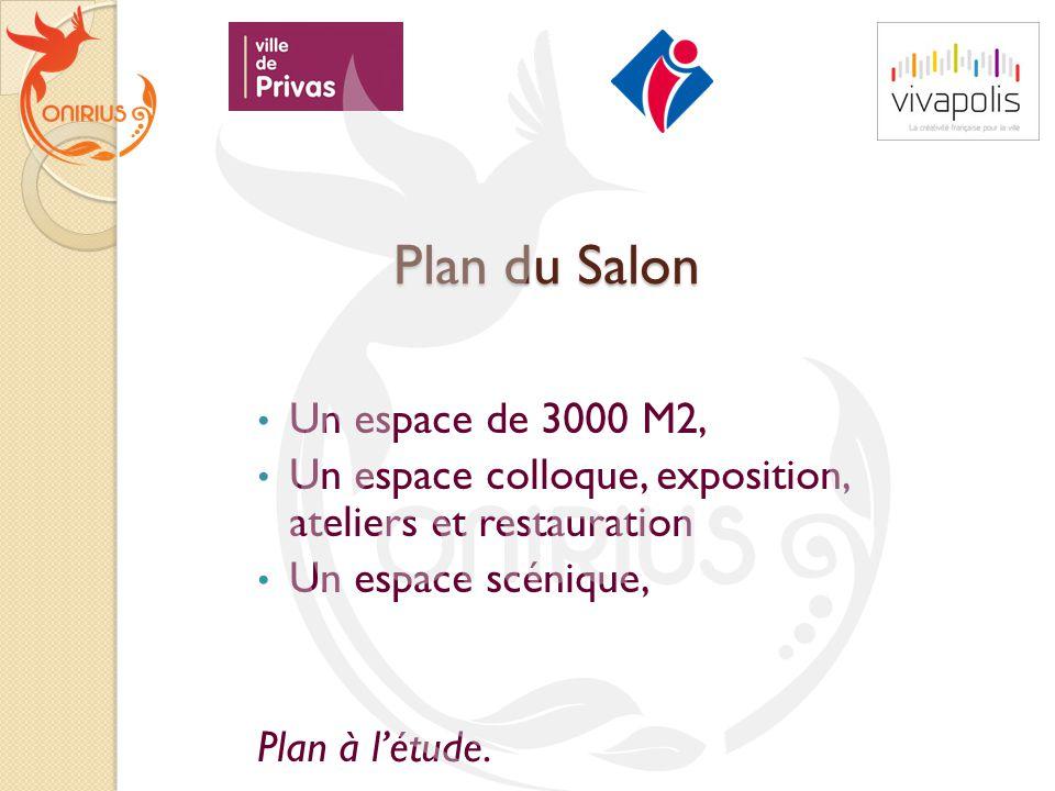 Plan du Salon Un espace de 3000 M2,