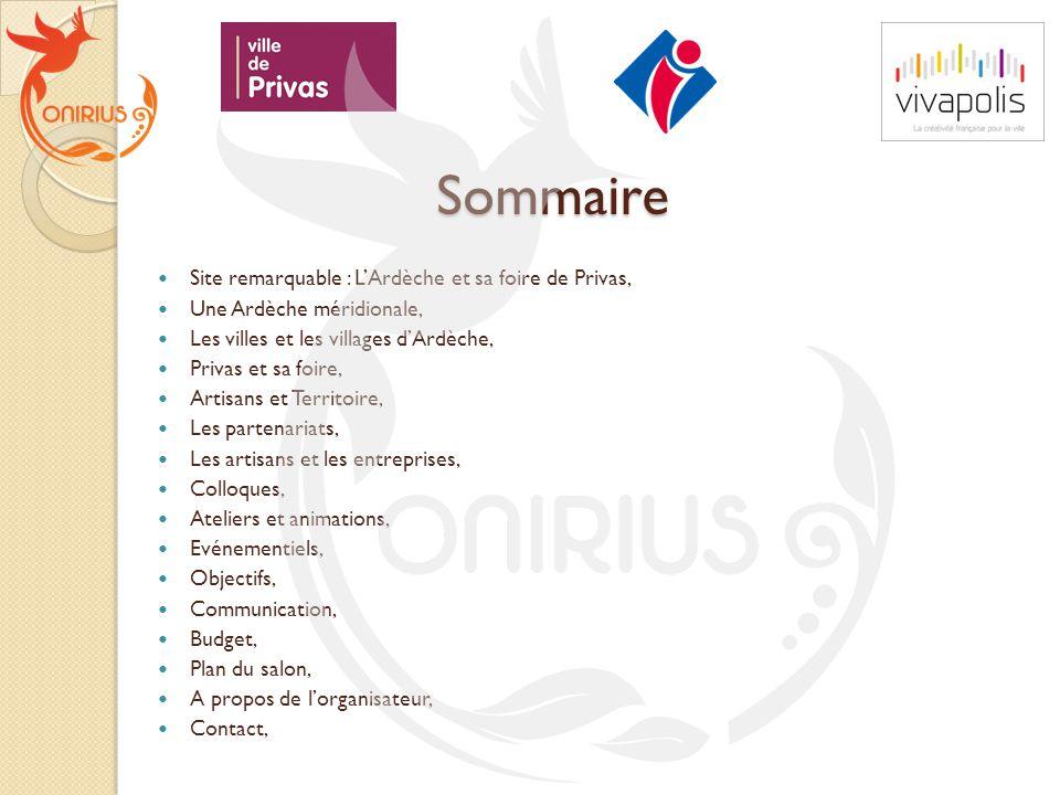Sommaire Site remarquable : L'Ardèche et sa foire de Privas,
