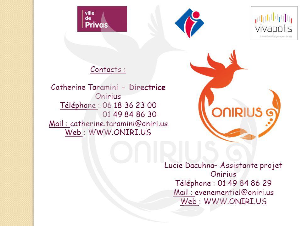 Catherine Taramini - Directrice Onirius Téléphone : 06 18 36 23 00