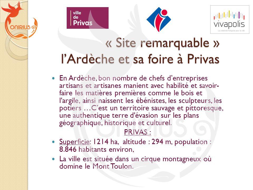 « Site remarquable » l'Ardèche et sa foire à Privas