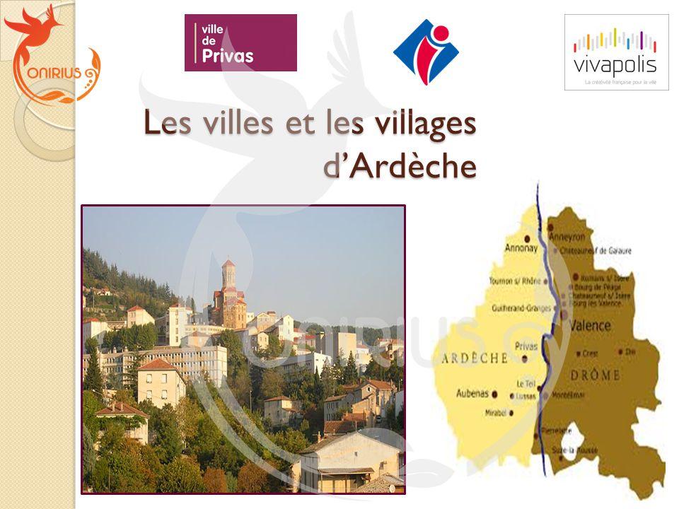 Les villes et les villages d'Ardèche