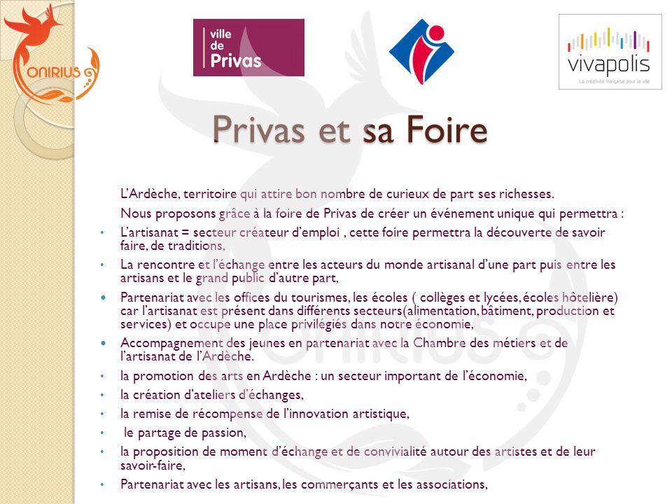 Privas et sa Foire L'Ardèche, territoire qui attire bon nombre de curieux de part ses richesses.