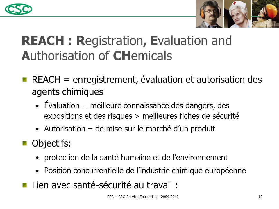 REACH : Registration, Evaluation and Authorisation of CHemicals