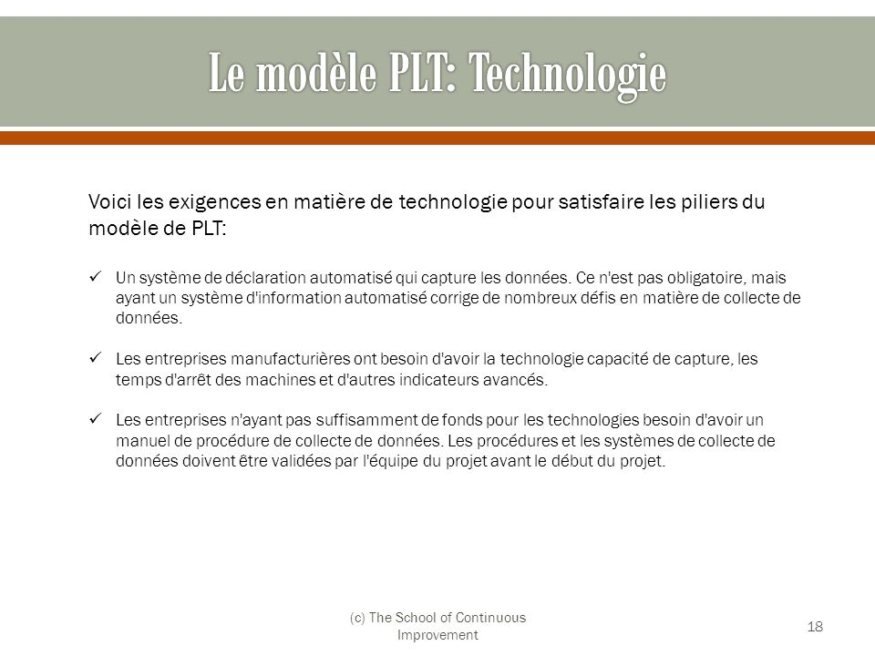 Le modèle PLT: Technologie