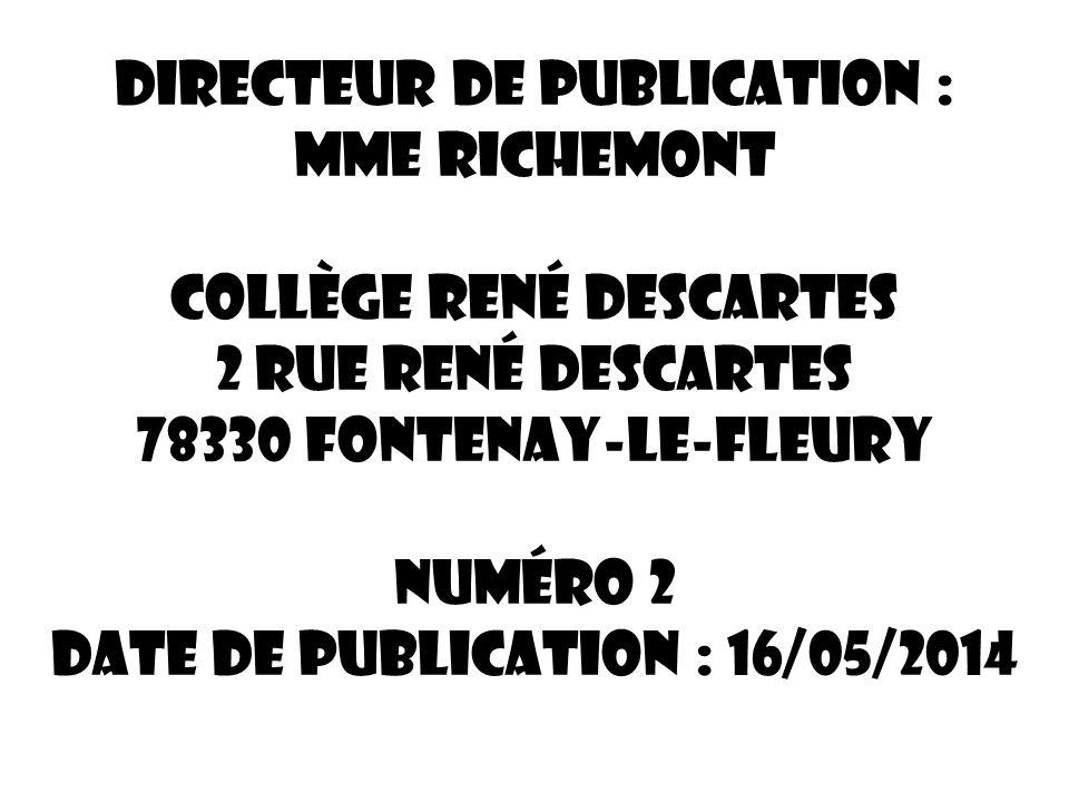 Directeur de publication : Mme RICHEMONT