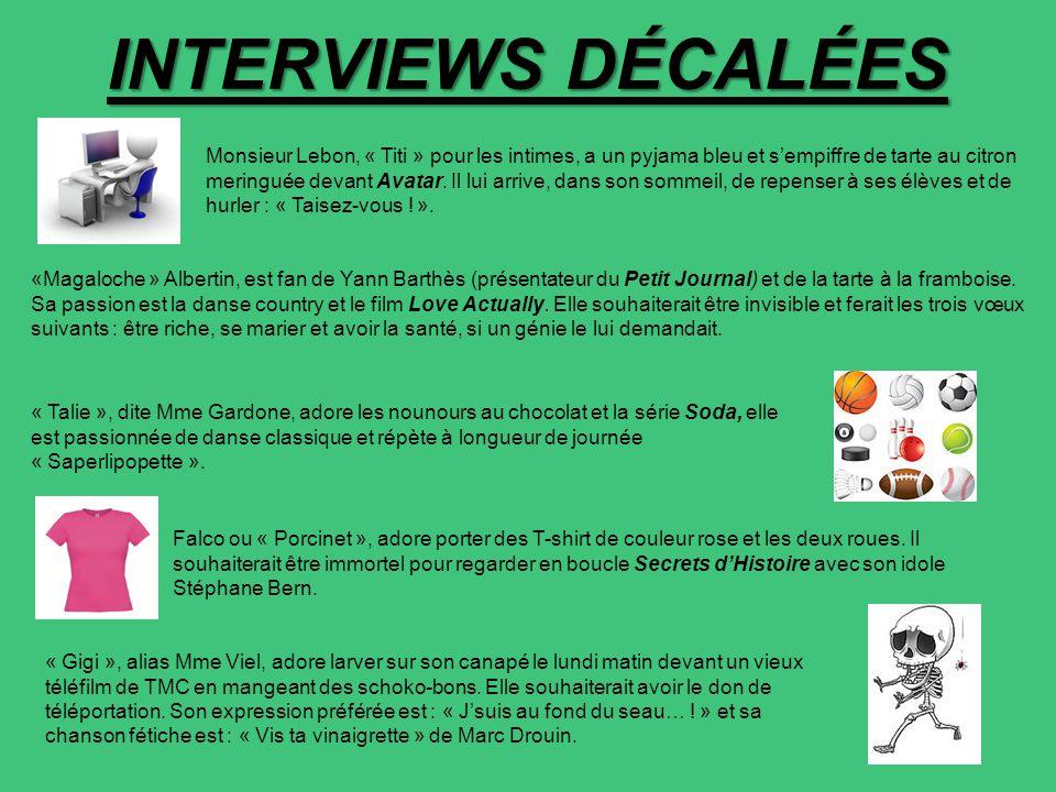 INTERVIEWS DÉCALÉES