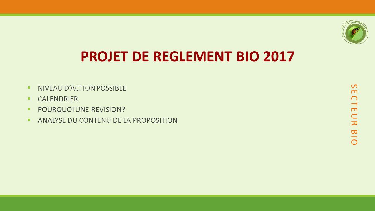 PROJET DE REGLEMENT BIO 2017