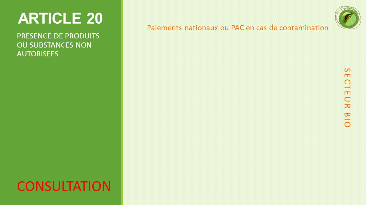 ARTICLE 20 CONSULTATION SECTEUR BIO