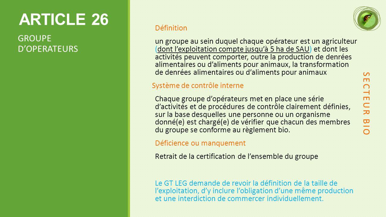 ARTICLE 26 GROUPE D'OPERATEURS SECTEUR BIO Définition
