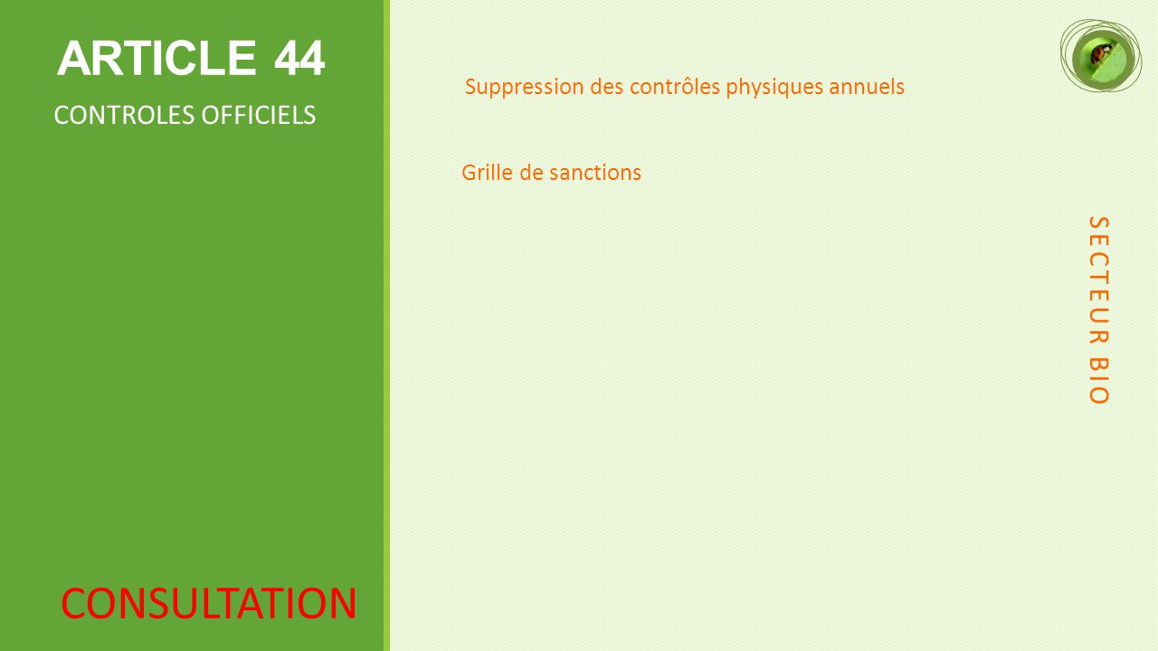 ARTICLE 44 CONSULTATION CONTROLES OFFICIELS SECTEUR BIO