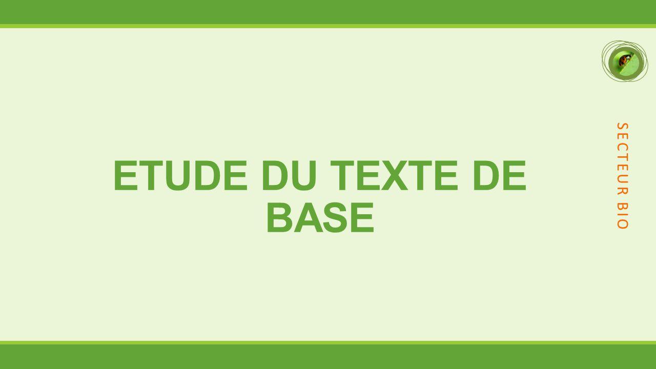 SECTEUR BIO ETUDE DU TEXTE DE BASE