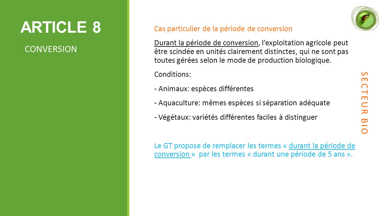 ARTICLE 8 CONVERSION SECTEUR BIO
