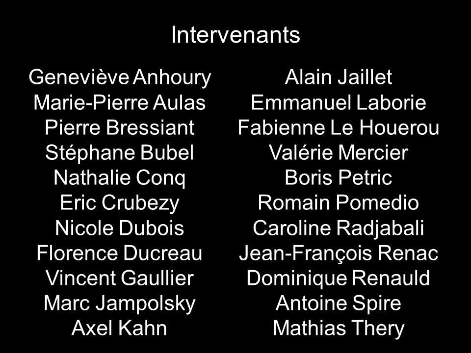 Intervenants Geneviève Anhoury Marie-Pierre Aulas Pierre Bressiant