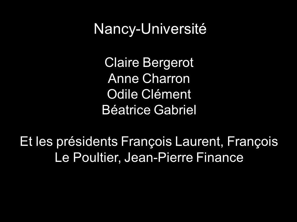 Nancy-Université Claire Bergerot Anne Charron Odile Clément