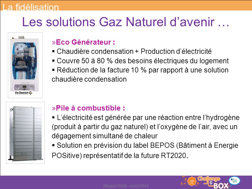 Les solutions Gaz Naturel d'avenir …