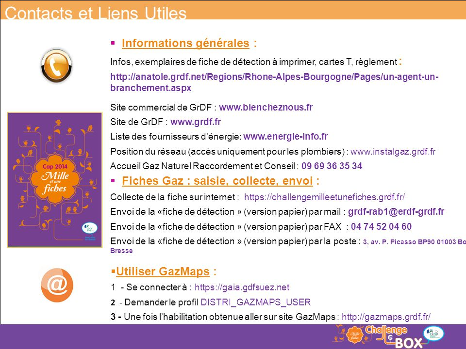 Contacts, liens utiles Contacts et Liens Utiles