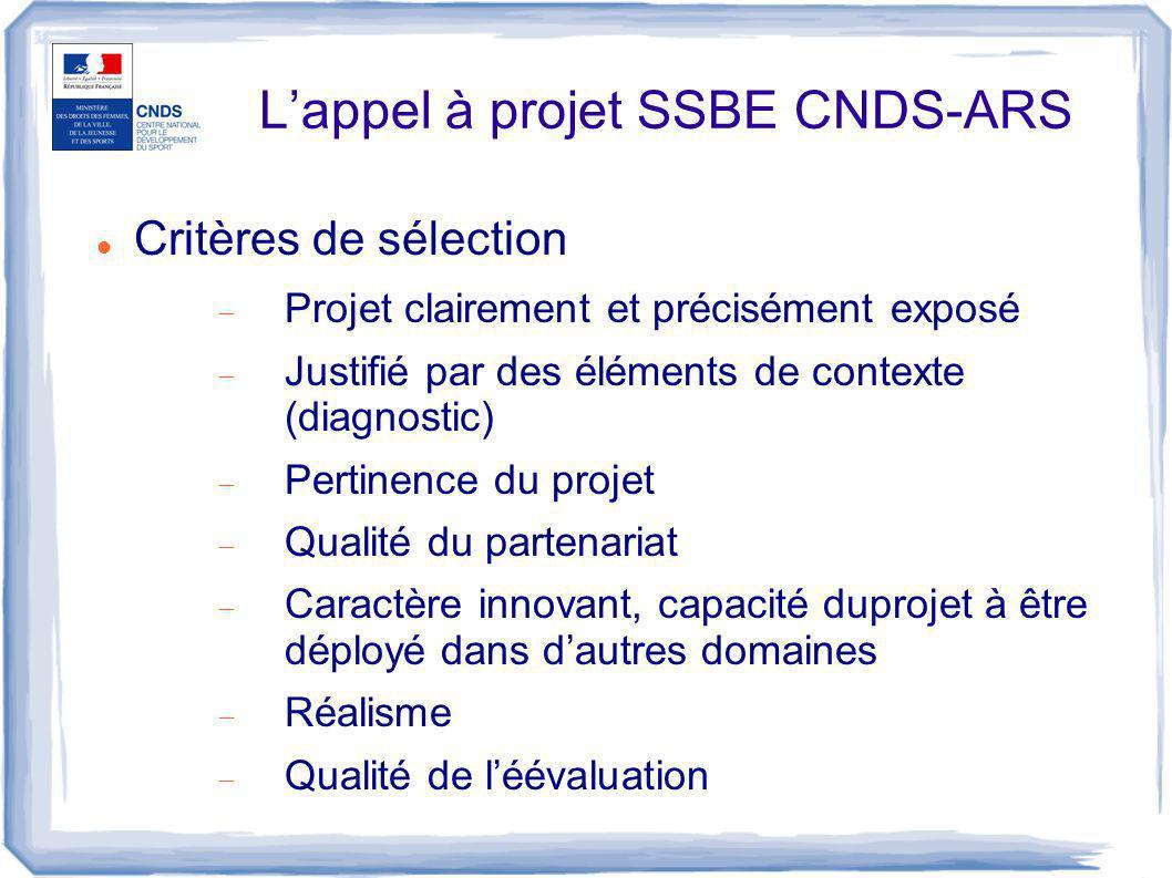 L'appel à projet SSBE CNDS-ARS