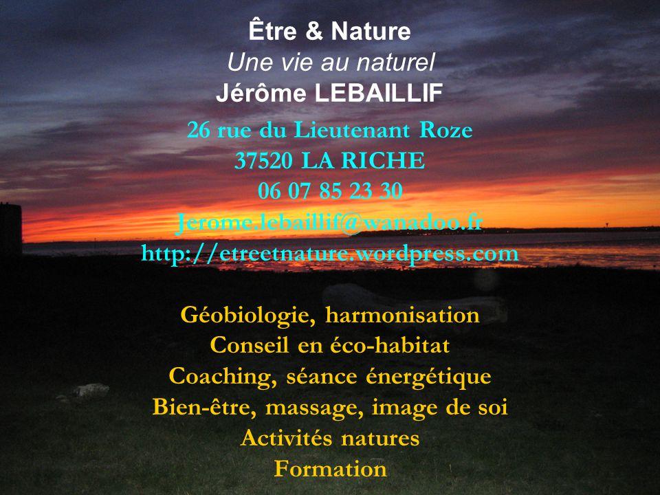 Être & Nature Une vie au naturel Jérôme LEBAILLIF