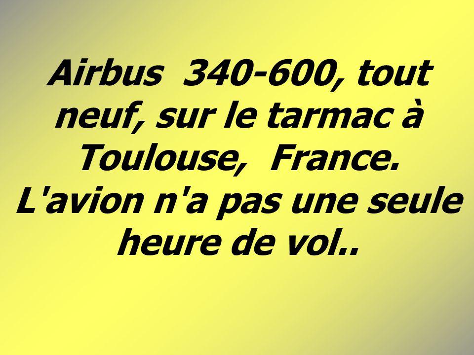Airbus 340-600, tout neuf, sur le tarmac à Toulouse, France