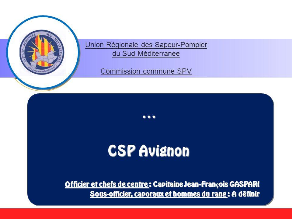 … CSP Avignon Union Régionale des Sapeur-Pompier du Sud Méditerranée