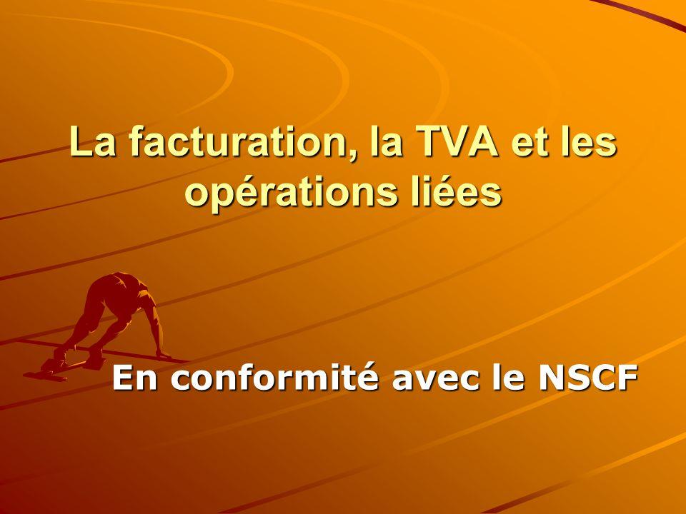 La facturation, la TVA et les opérations liées