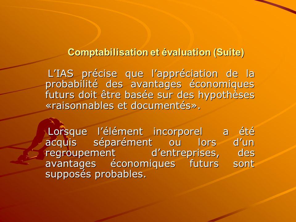 Comptabilisation et évaluation (Suite)